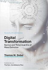 Digital Transformation - Survive and Thrive in an Era of Mass Extinction