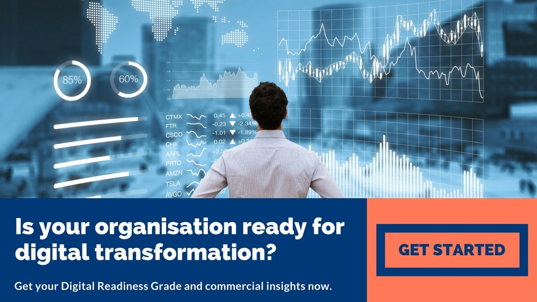 Is your organisation ready for digital transformation? Get your Digital Readiness Grade and commercial insights now.